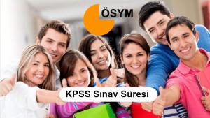 KPSS Sınav Süresi